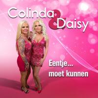 Colinda en Daisy – Eentje moet kunnen