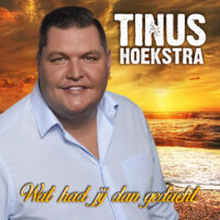 Tinus Hoekstra – Wat had jij dan gedacht