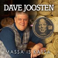 Dave Joosten - Massa is Kassa