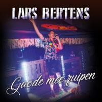 Lars Bertens - Gaode mee zuipen